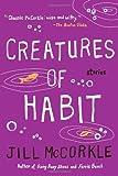 Creatures of Habit (Shannon Ravenel Books)