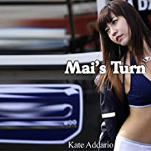 Mai's Turn: Mail Order Bride, Book 2 Audiobook by Kate Addario Narrated by Roy Wells