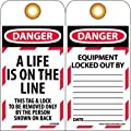 """NMC LOTAG30 """"DANGER - A LIFE IS ON THE LINE"""" Lockout Tag, Unrippable Vinyl, 3"""" Length, 6"""" Height, Black/Red on White (Pack of 10)"""