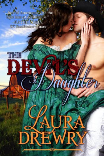 The Devil's Daughter (The Devil to Pay Bk 1) by Laura Drewry