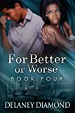 For Better or Worse (Hawthorne Family Book 4)