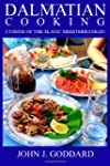 Dalmatian Cooking: Cuisine of the Sla...