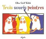 echange, troc Ellen Stoll Walsh - Trois souris peintres