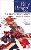 The Progressive Patriot: A Search for Belonging
