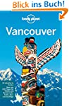 Lonely Planet Reisef�hrer Vancouver (...