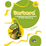Barbara: A Sssslithering Adventure Of Self Discoveryby Dave Diggle