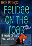 Felidae on the Road - Special U.S. Edition