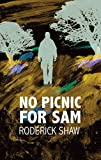 No Picnic for Sam