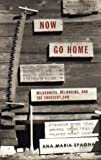 Now Go Home: Wilderness, Belonging, and the Crosscut Saw