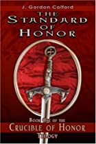 Hot Sale The Standard of Honor: The Crucible of Honor Trilogy