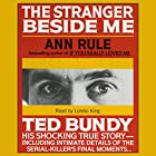 The Stranger Beside Me: The Shocking True Story of Serial Killer Ted Bundy Audiobook by Ann Rule Narrated by Lorelei King