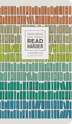 Read Harder (A Reading Log) Track Books, Chart Progress [Book Riot] (Tapa Blanda)
