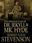 The Strange Case of Dr. Jekyll and Mr...