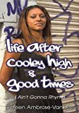 img - for Life After Cooley High & Good Times book / textbook / text book