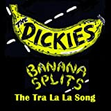 Banana Splits (The Tra La La Song)