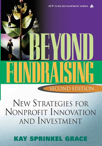 Beyond Fundraising: New Strategies for Nonprofit...