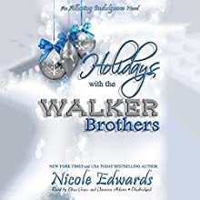 Holidays with the Walker Brothers: The Alluring Indulgence Series, Book 4 (       UNABRIDGED) by Nicole Edwards Narrated by Eliza Grace, Jameson Adams