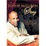 The Donnie McClurkin Story: From Darkness to Light ~ Donnie McClurkin