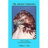 The Falconer's Apprentice ~ William C. Oakes