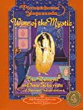 Wine of the Mystic : The Rubaiyat of Omar Khayyam : A Spiritual Interpretation (0876122268) by Paramahansa Yogananda