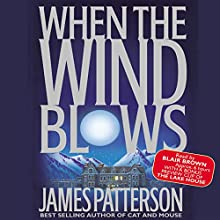 When the Wind Blows Audiobook by James Patterson Narrated by Kimberly Schraf
