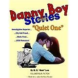 Danny Boy Stories--Quiet One