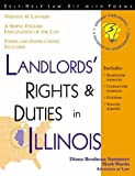 Landlords Rights and Duties in Illinois (Self-Help Law Kit with Forms)