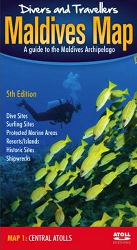 Divers' and Travellers' Maldives Map: Central Atolls (English and Chinese Edition)