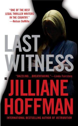 Last Witness, Jilliane Hoffman