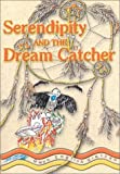 Serendipity & the Dream Catcher