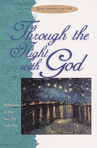 Through the Night with God: Meditations to End Your Day God's Wa