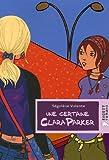 """Afficher """"Une Certaine Clara Parker"""""""