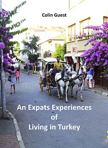 An Expat's Experiences of Living in Turkey by