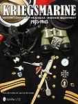 Kriegsmarine 1935-1945: History, Unif...
