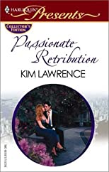 Passionate Retribution (Harlequin Presents International Affairs)