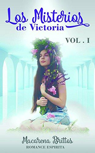 Los Misterios de Victoria: Puro suspenso donde se mezclan la realidad con la ficción. Basado en la historia de la autora.