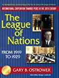 The League of Nations From 1919 to 1929 (Partners for Peace)
