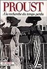 � la recherche du temps perdu : Int�grale par Proust