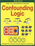 img - for Confounding Logic: Over 125 Challenging Exercises book / textbook / text book