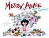img - for Messy Anne Meets the Monstrosity book / textbook / text book