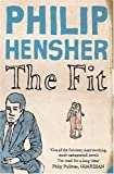 Philip Hensher The Fit