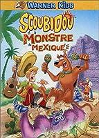 Scoubidou : Scoubidou et le monstre du Mexique