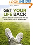 Get Your Life Back: Strategies to Ach...