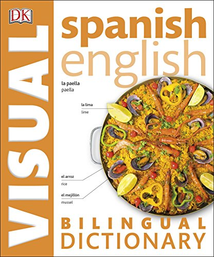 Visual Bilingual Dictionary. Spanish-English (DK Bilingual Dictionaries)