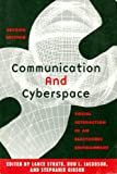 img - for Communication and Cyberspace: Social Interaction in an Electronic Environment (The Hampton Press Communication Series. Communication and Public Space) book / textbook / text book