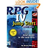 RPG IV Jump Start, Fourth Edition: Your Guide to the New RPG