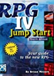 RPG IV Jump Start: Your Guide to the...