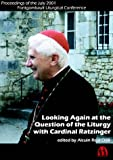 img - for Looking Again At The Question Of Liturgy book / textbook / text book