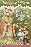 Magic Tree House #14: Day of the Dragon-King (A Stepping Stone Book(TM))