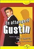 echange, troc Didier Gustin : En attendant Gustin